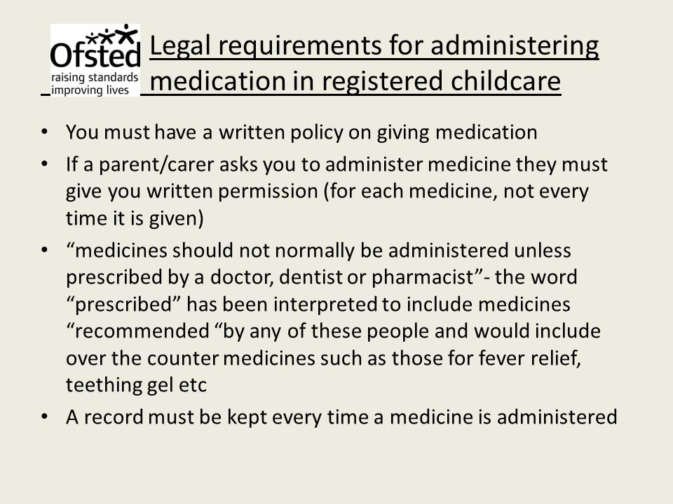 Legal requirements for administering medication in registered childcare