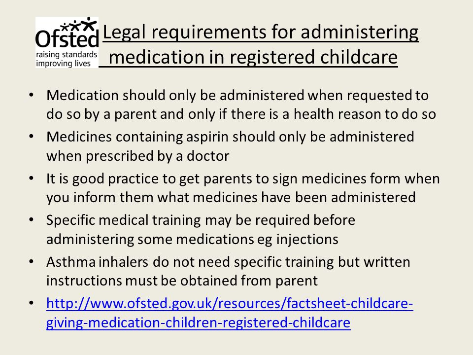 Le Legal requirements for administering medication in registered childcare