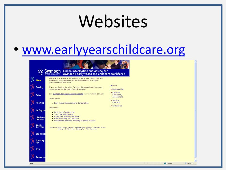 Websites www.earlyyearschildcare.org