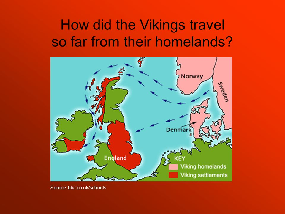 How did the Vikings travel so far from their homelands