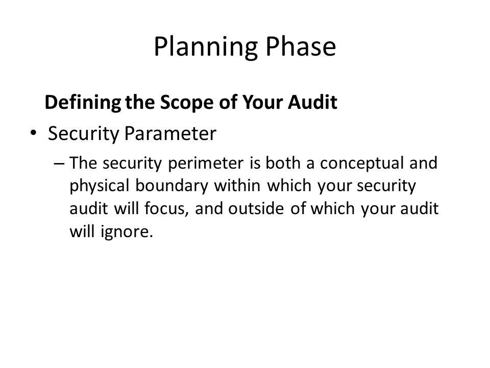 Planning Phase Defining the Scope of Your Audit Security Parameter