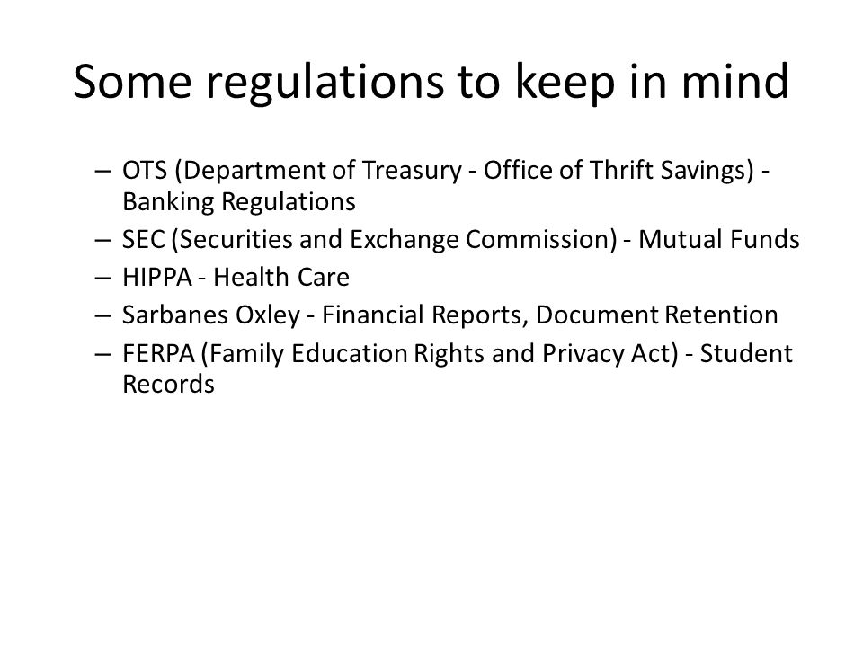 Some regulations to keep in mind