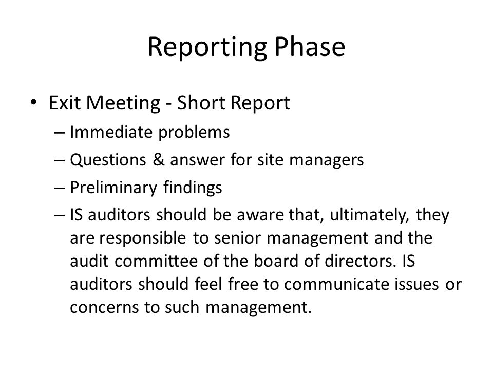 Reporting Phase Exit Meeting - Short Report Immediate problems