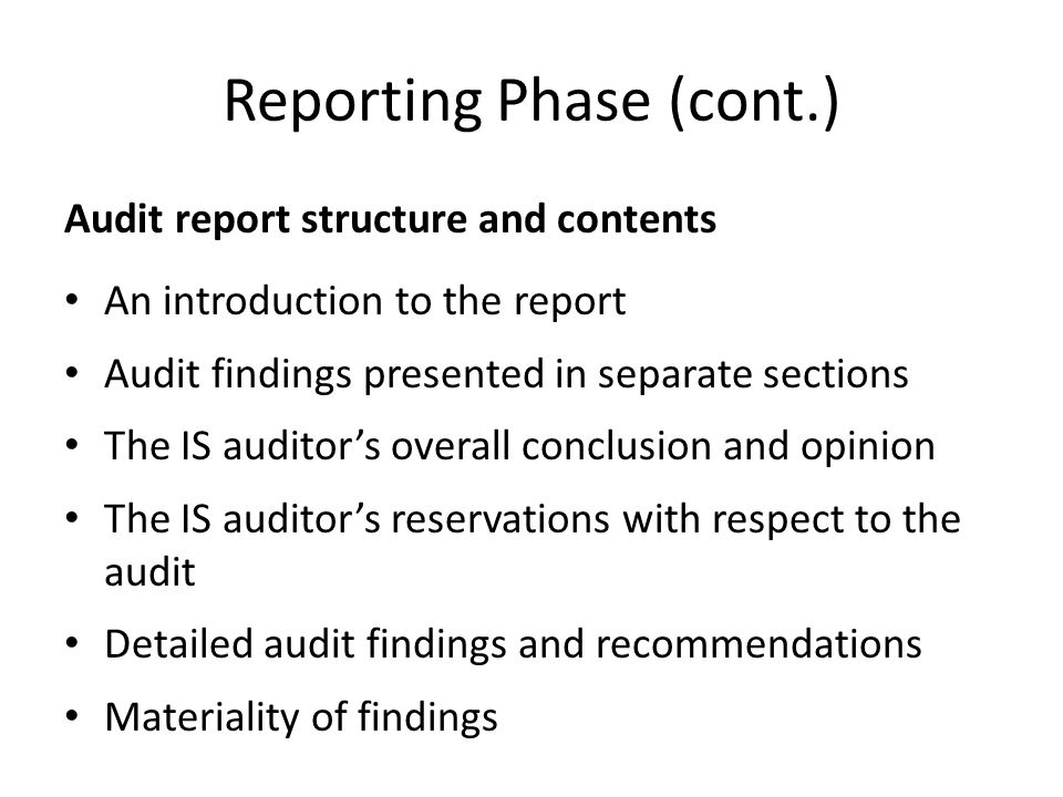Reporting Phase (cont.)