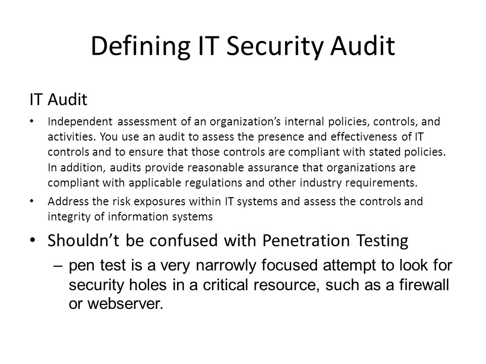 Defining IT Security Audit