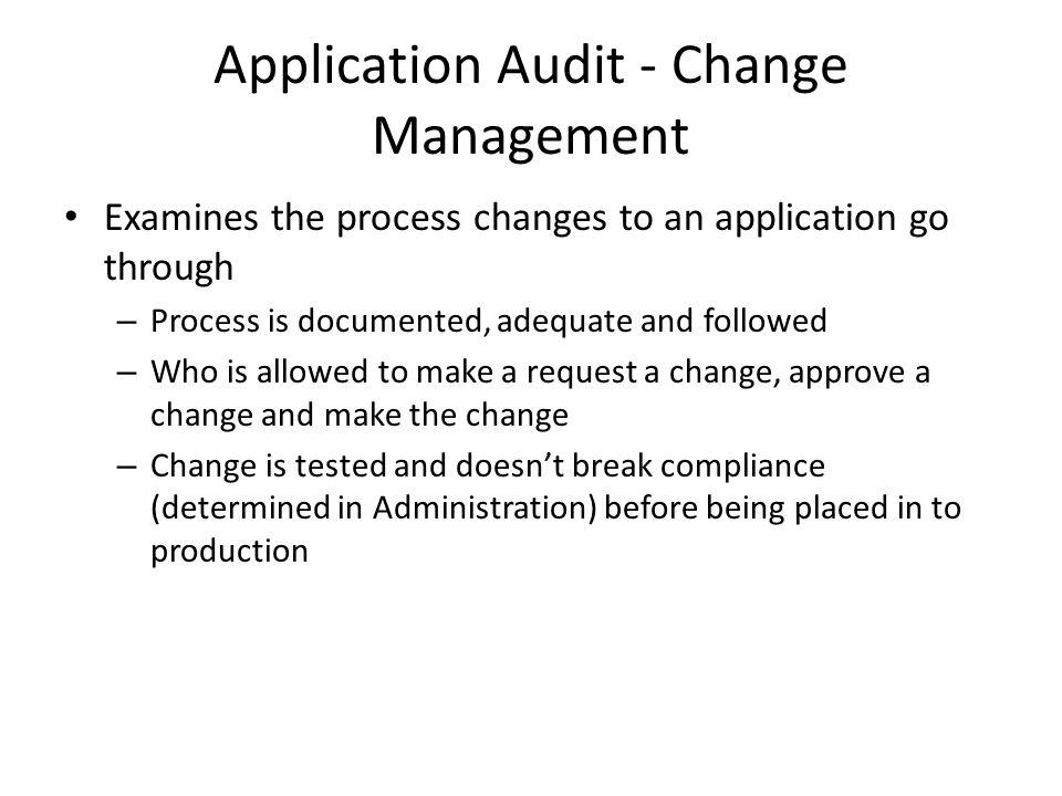Application Audit - Change Management