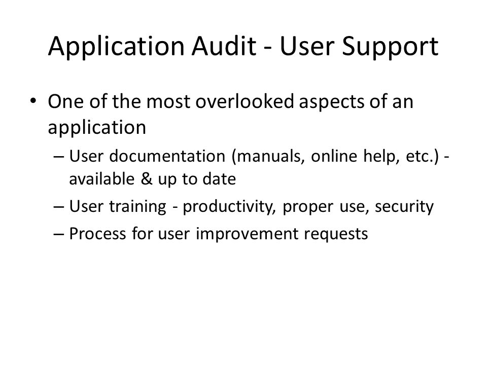 Application Audit - User Support