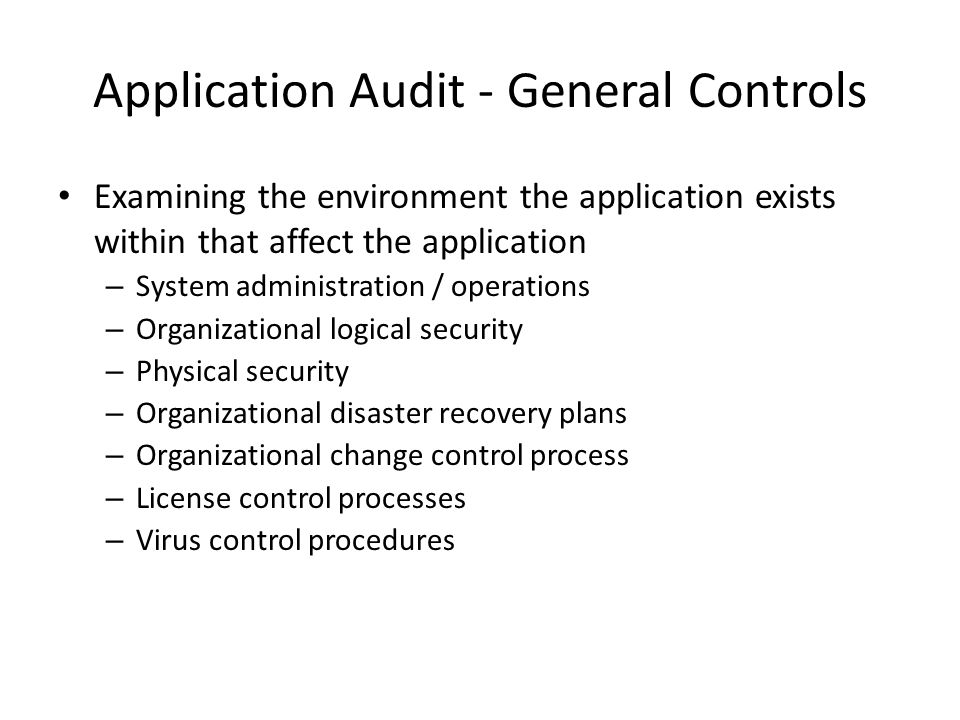 Application Audit - General Controls