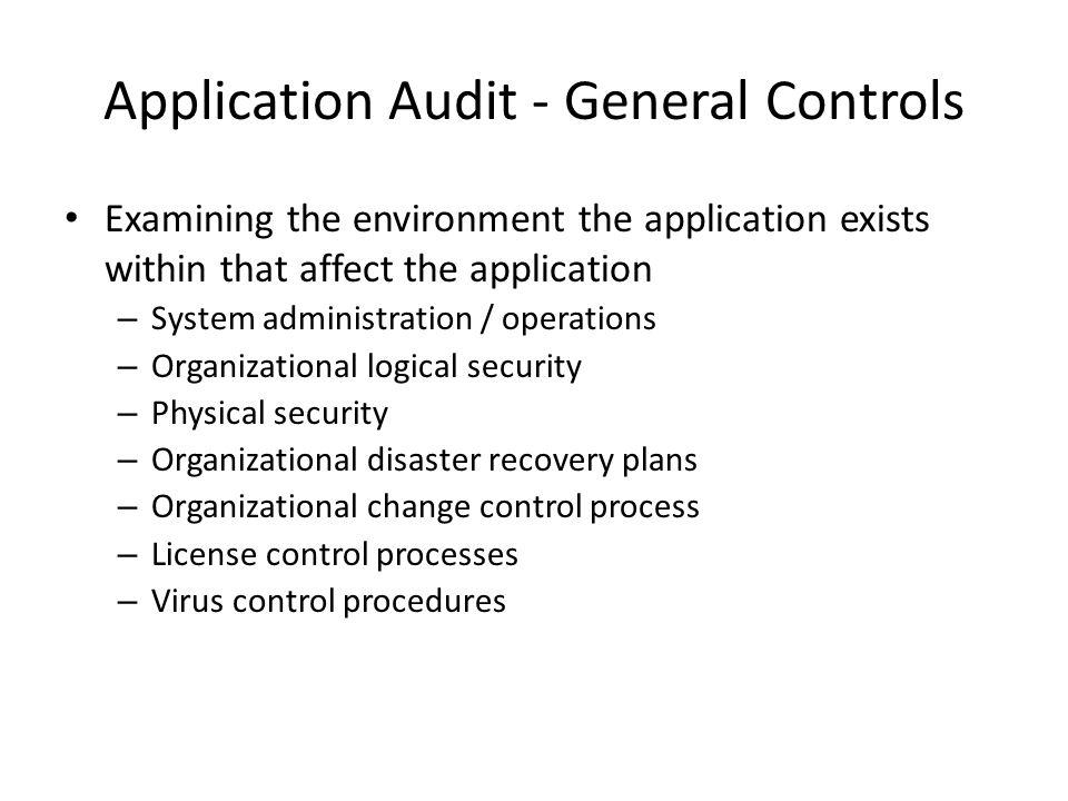 Application Audit - General Controls