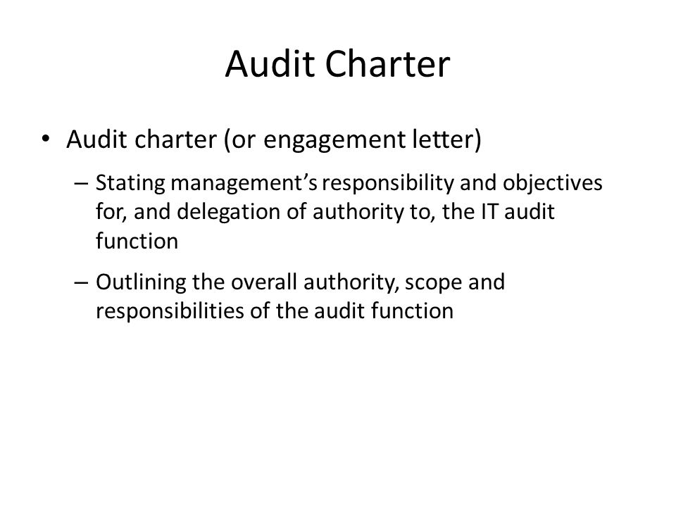 Audit Charter Audit charter (or engagement letter)