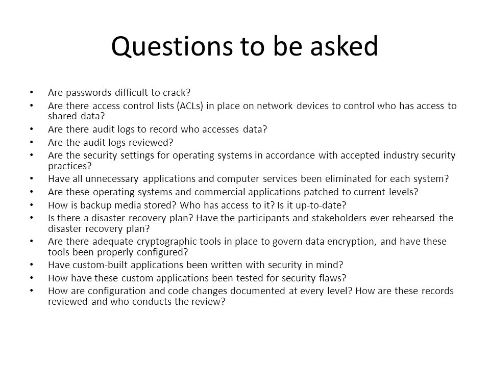 Questions to be asked Are passwords difficult to crack