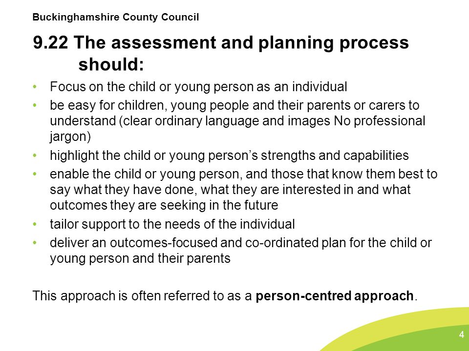 9.22 The assessment and planning process should: