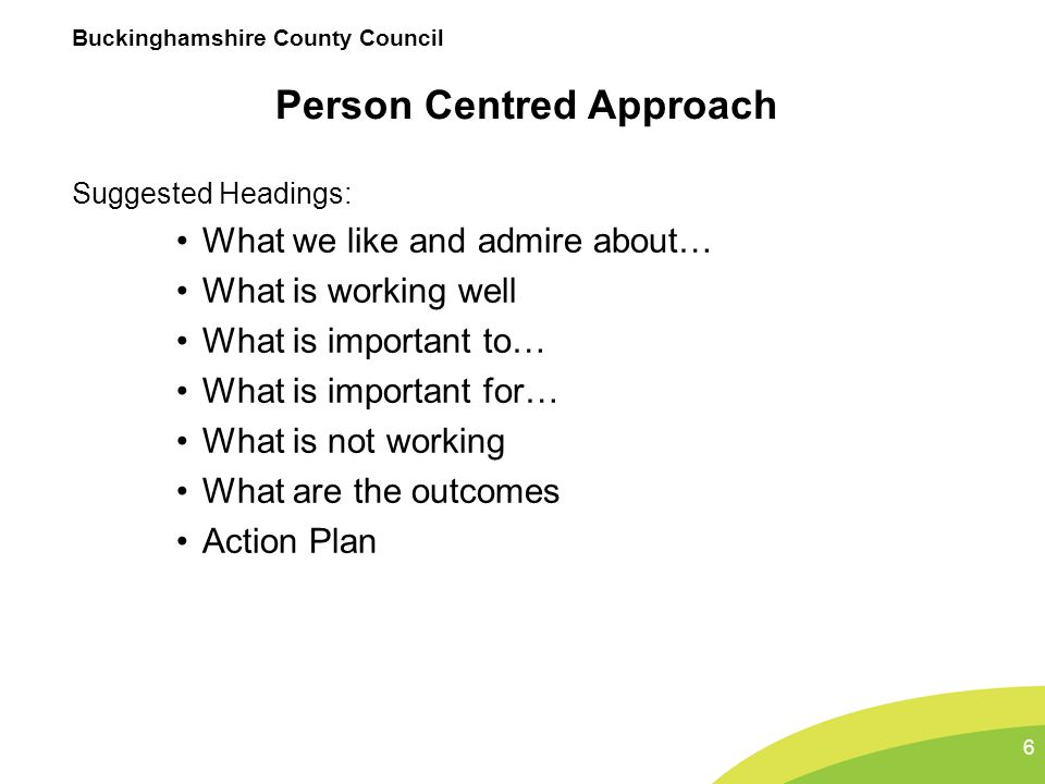 Person Centred Approach