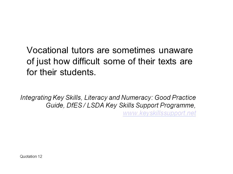 Vocational tutors are sometimes unaware of just how difficult some of their texts are for their students.