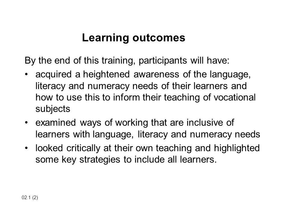 Learning outcomes By the end of this training, participants will have: