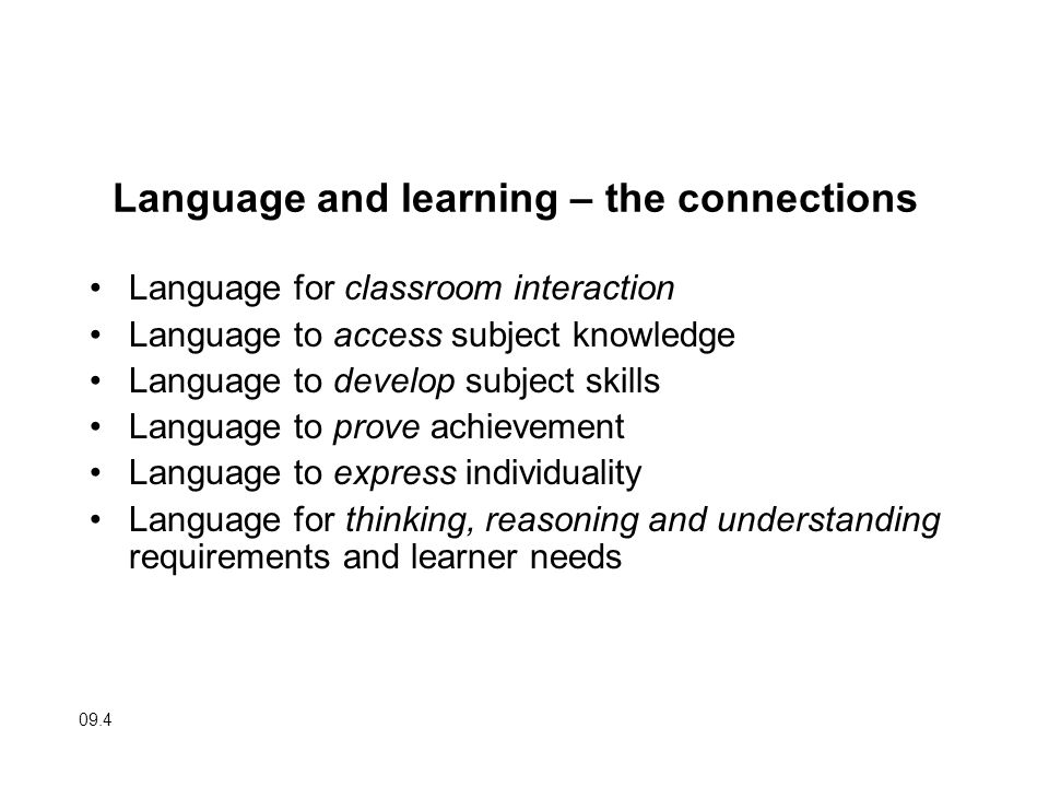 Language and learning – the connections