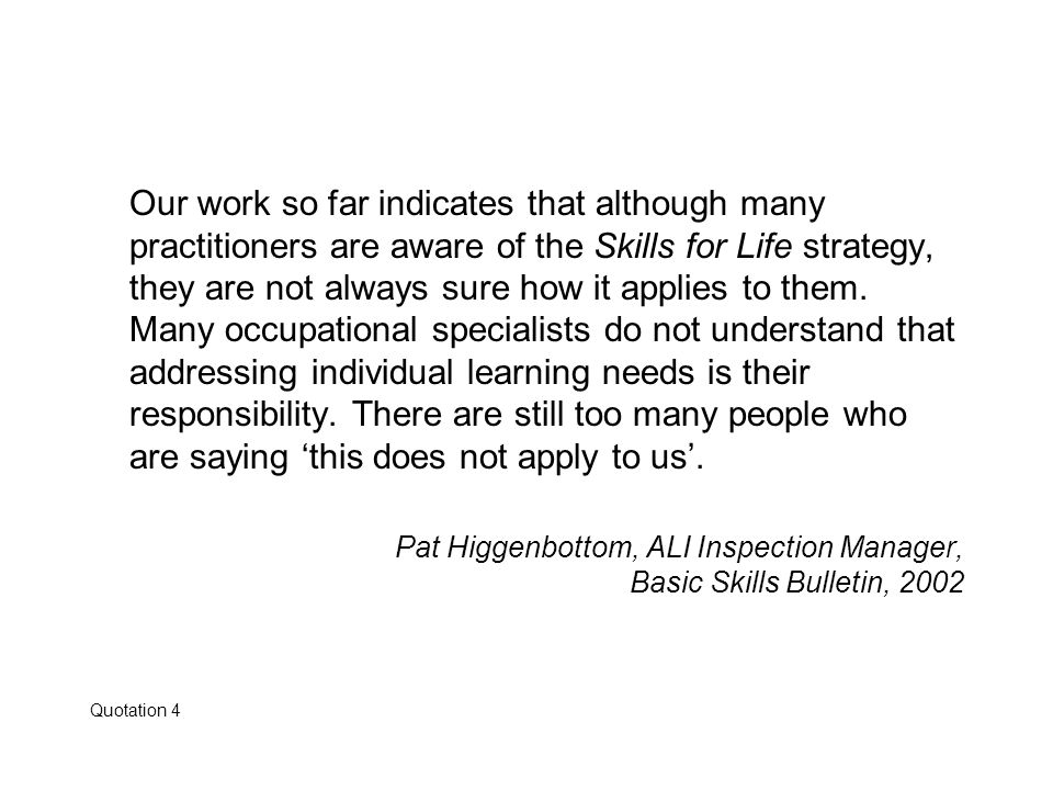 Pat Higgenbottom, ALI Inspection Manager, Basic Skills Bulletin, 2002