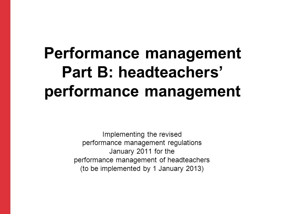 Performance management Part B: headteachers' performance management