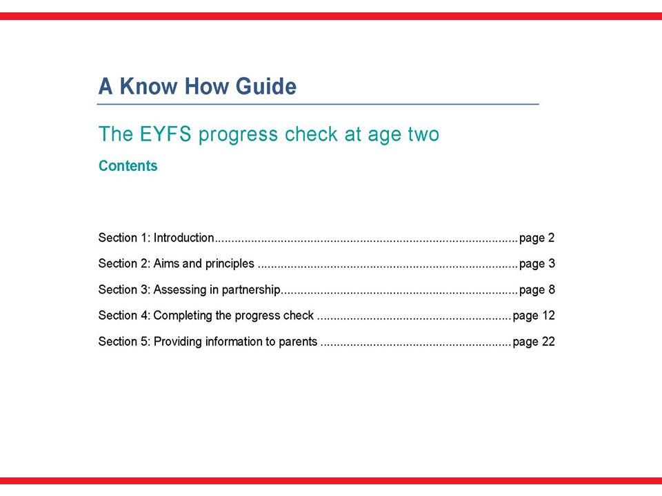 This comprehensive non-statutory guidance on the 2 year check can be downloaded from the Foundation Years Website.