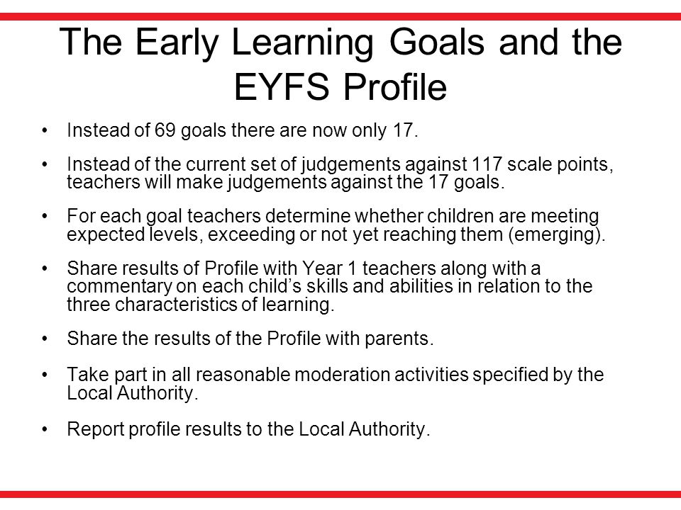 The Early Learning Goals and the EYFS Profile