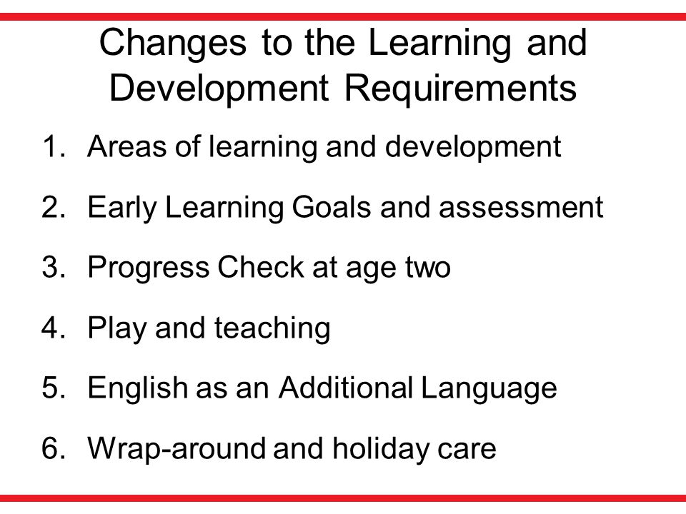 Changes to the Learning and Development Requirements