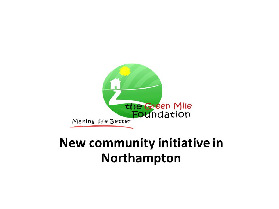 New community initiative in Northampton