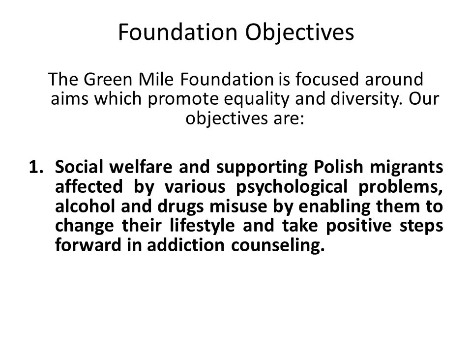 Foundation Objectives