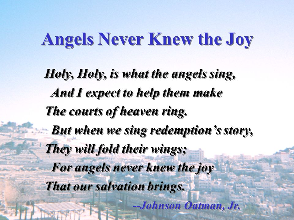 Angels Never Knew the Joy