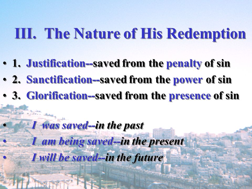 III. The Nature of His Redemption