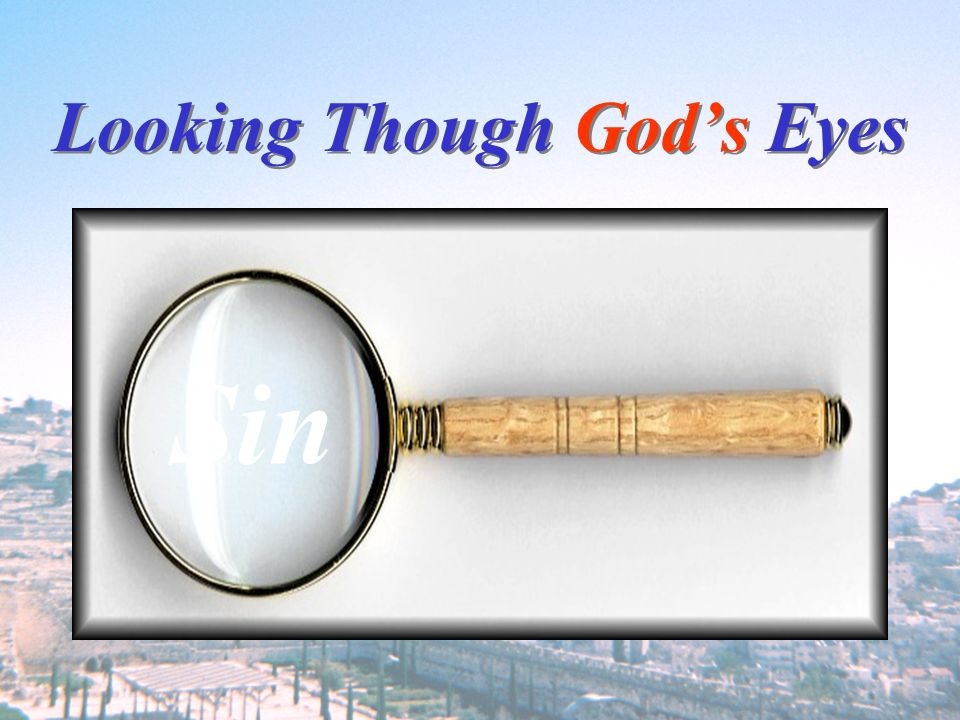 Looking Though God's Eyes