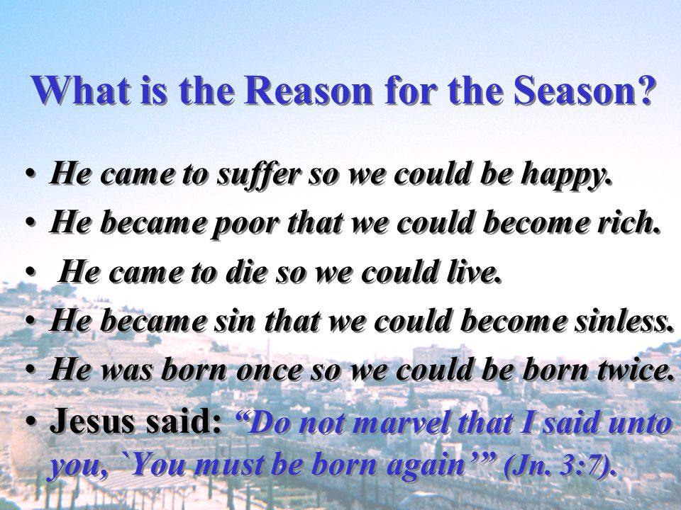 What is the Reason for the Season