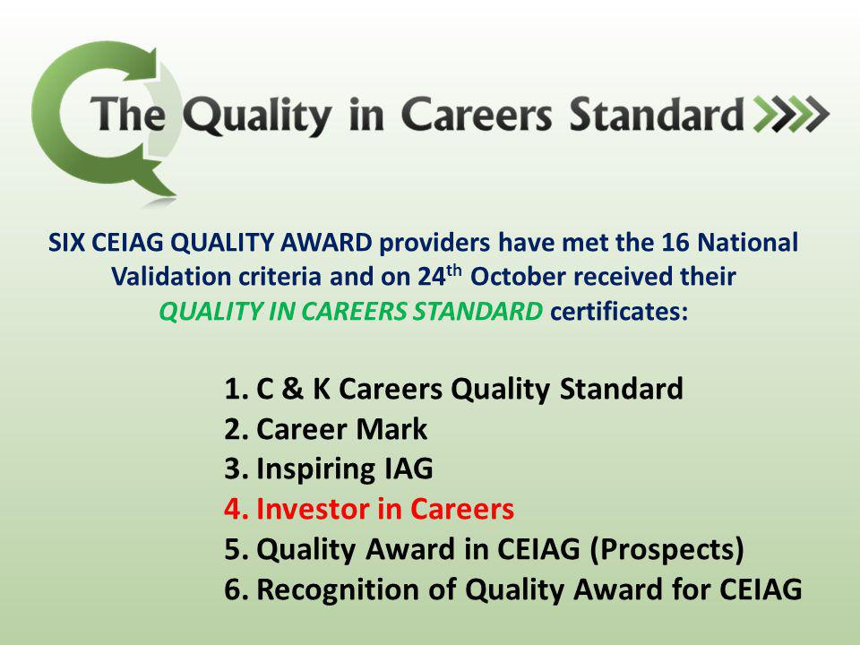 QUALITY IN CAREERS STANDARD certificates: