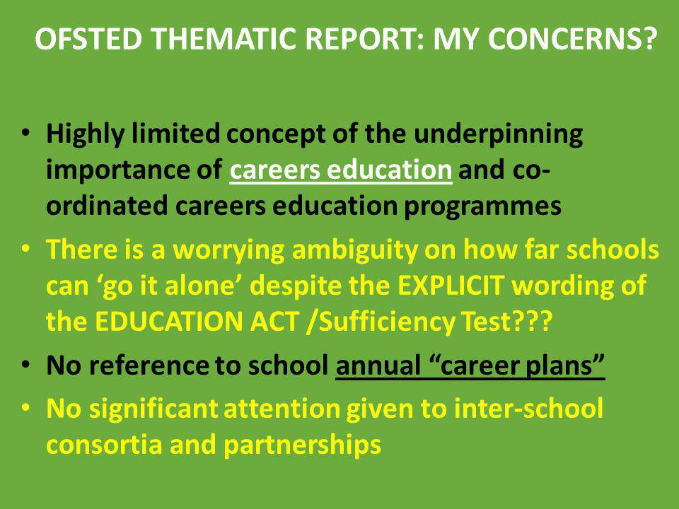 OFSTED THEMATIC REPORT: MY CONCERNS
