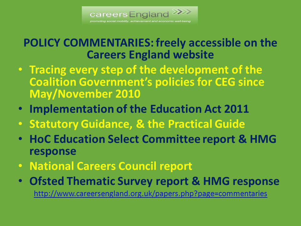 POLICY COMMENTARIES: freely accessible on the Careers England website