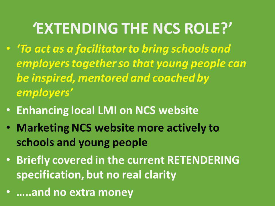 'EXTENDING THE NCS ROLE '