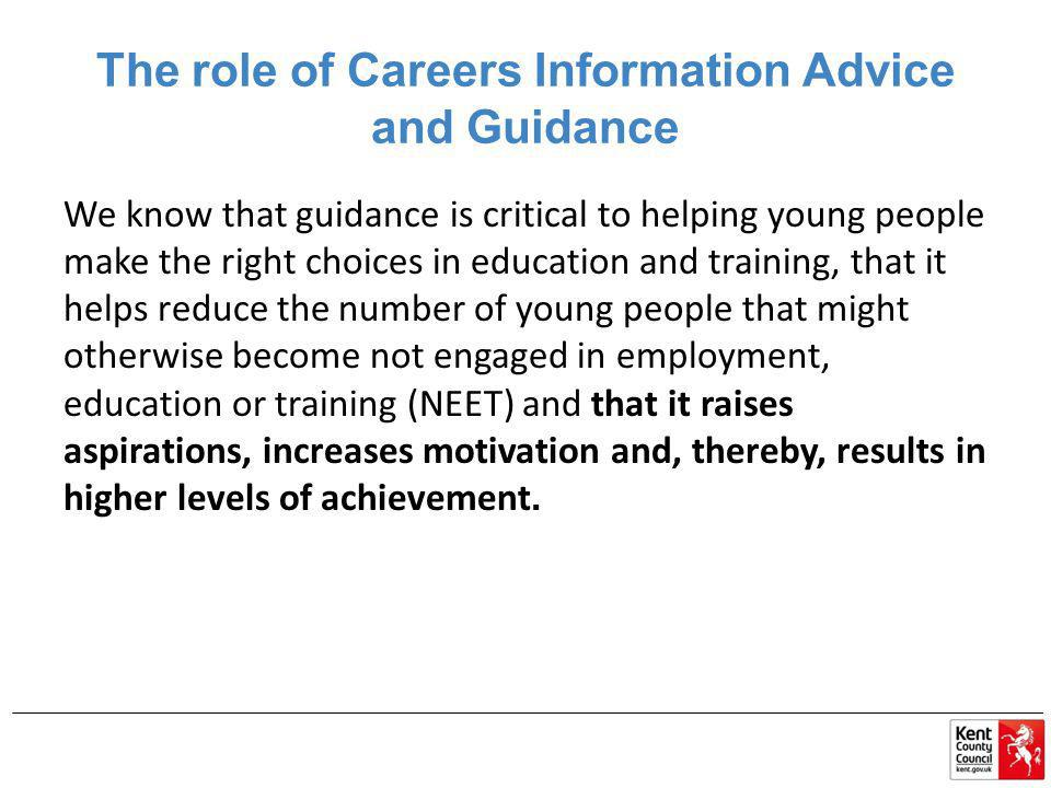 The role of Careers Information Advice and Guidance