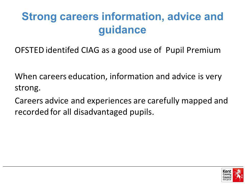 Strong careers information, advice and guidance