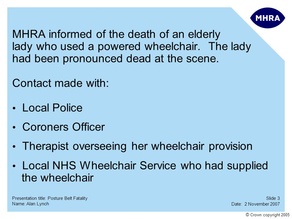 MHRA informed of the death of an elderly