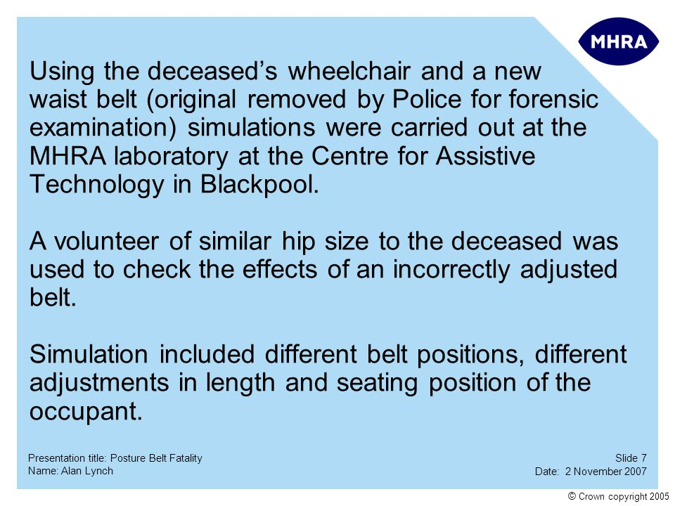 Using the deceased's wheelchair and a new