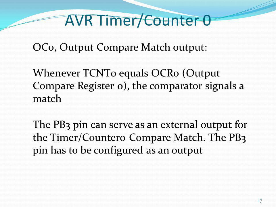 AVR Timer/Counter 0 OC0, Output Compare Match output: