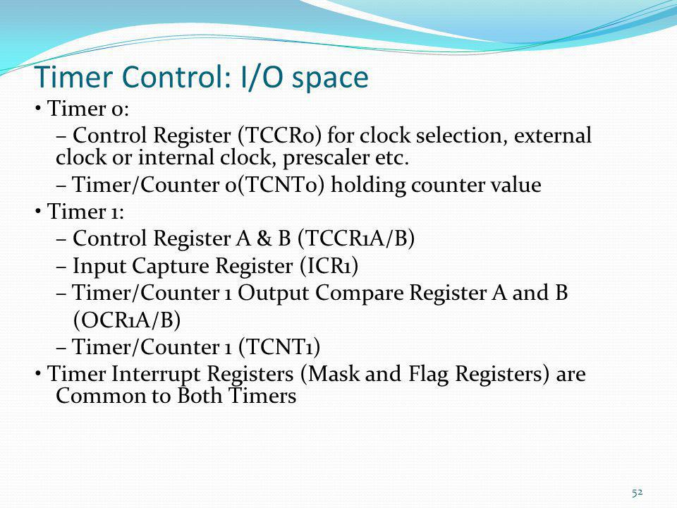 Timer Control: I/O space