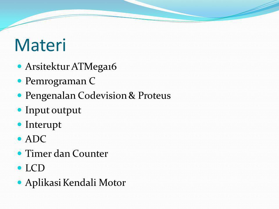 Materi Arsitektur ATMega16 Pemrograman C