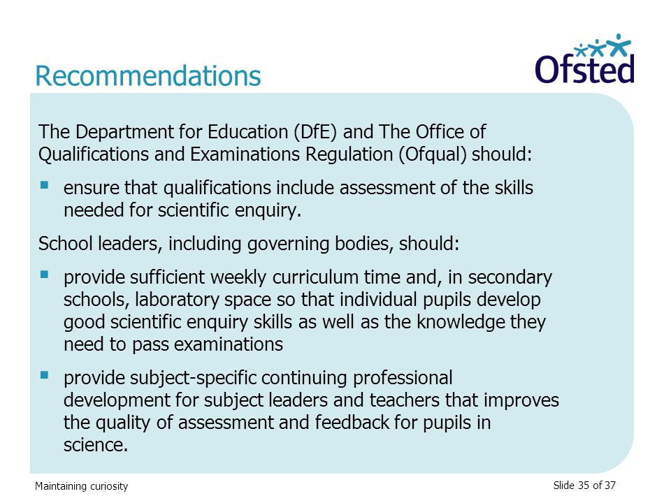 Recommendations The Department for Education (DfE) and The Office of Qualifications and Examinations Regulation (Ofqual) should: