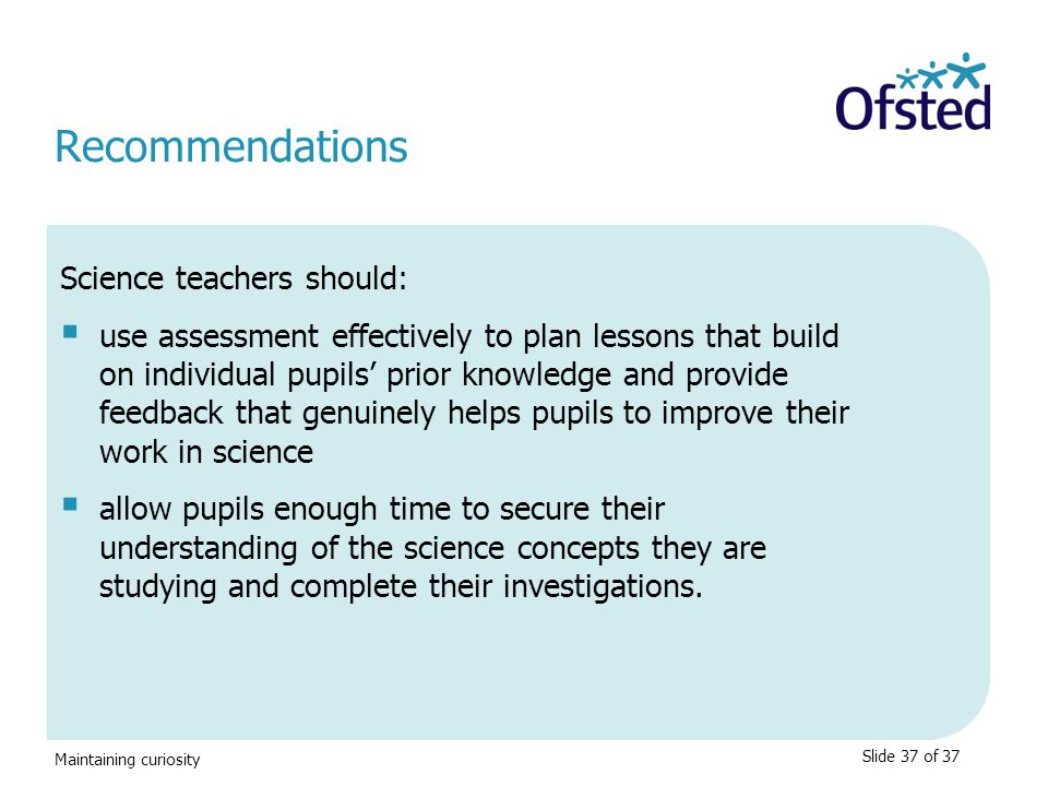 Recommendations Science teachers should:
