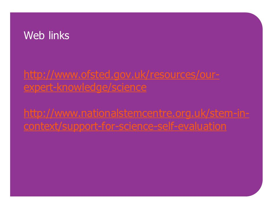 Web links http://www. ofsted. gov