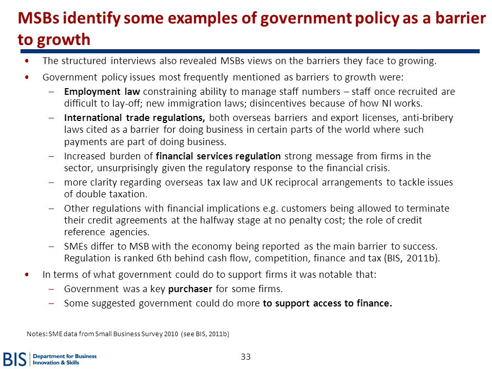 MSBs identify some examples of government policy as a barrier to growth