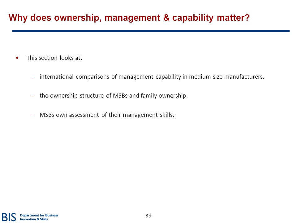 Why does ownership, management & capability matter