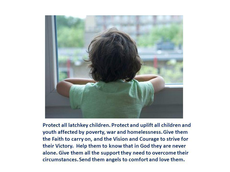 Protect all latchkey children
