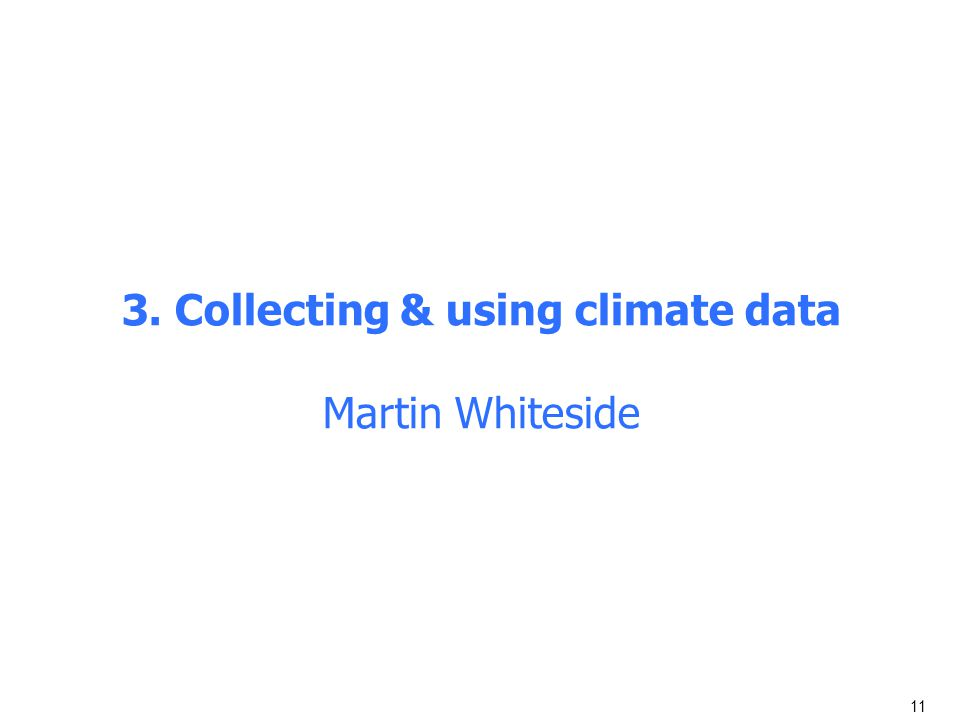3. Collecting & using climate data