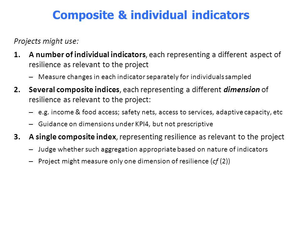 Composite & individual indicators